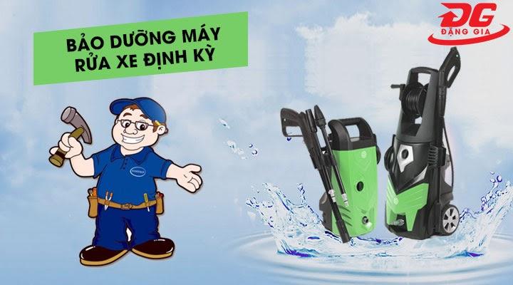 Bảo dưỡng máy rửa xe định kỳ