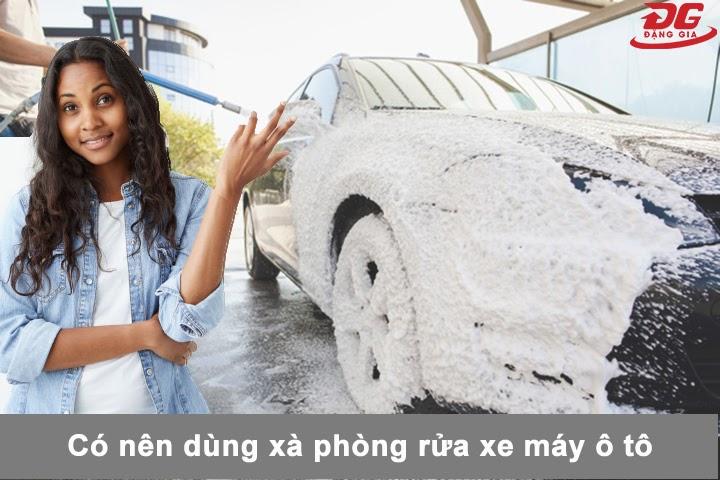 Rửa xe bằng xà bông gì